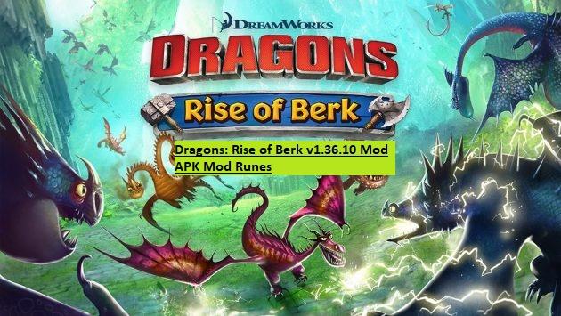 Dragons: Rise of Berk v1.36.10 Mod APK Mod Runes