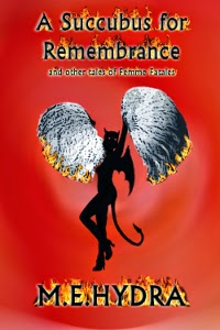 http://www.amazon.com/Succubus-Remembrance-other-tales-Fatales-ebook/dp/B00GUXWGX0/ref=sr_1_1?s=digital-text&ie=UTF8&qid=1405488901&sr=1-1