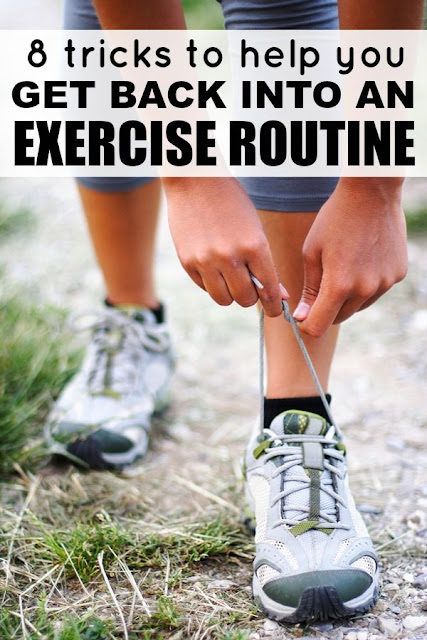 8 Tricks both physical psychological to help you get back to a regualr exercise rutine