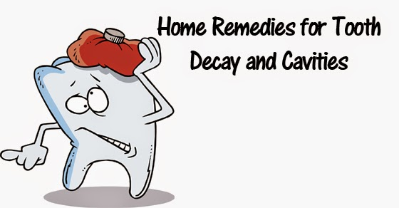 Home Remedies for Tooth Decay and Cavities