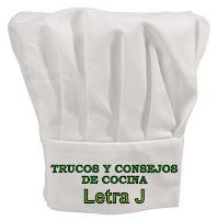 Trucos y Consejos de Cocina. Letra J.