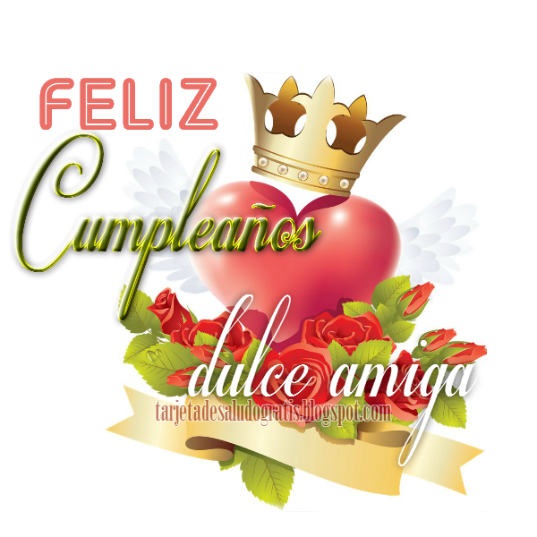 Tarjeta de feliz cumpleaños amiga Tarjetas de cumpleaños