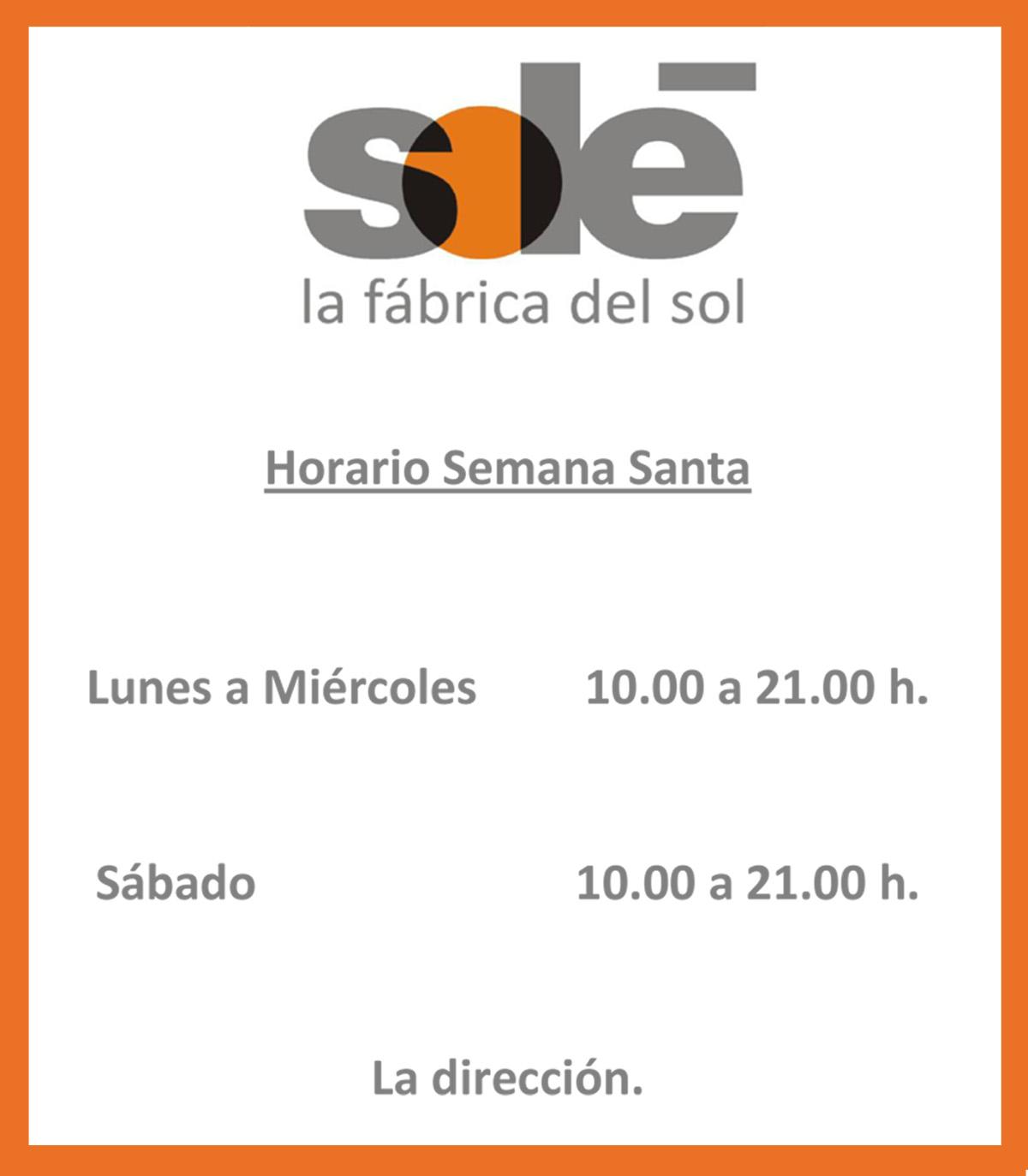 Sol la f brica del sol horario semana santa 2012 for Del sol horario