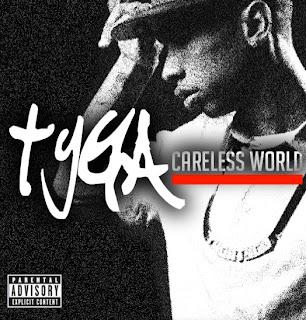 Tyga - Careless World Lyrics