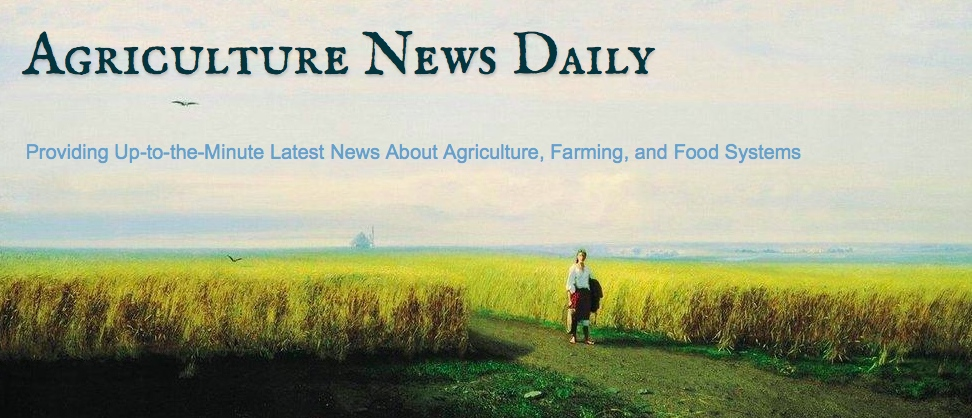 "Go to ""Agriculture News Daily"" for the latest news about agriculture"