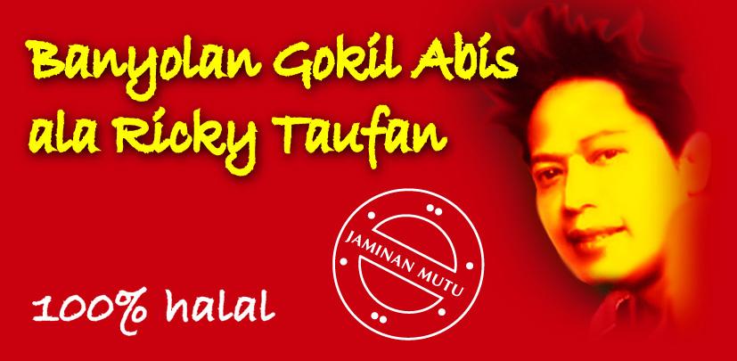 Banyolan Gokil Abis ala Ricky Taufan