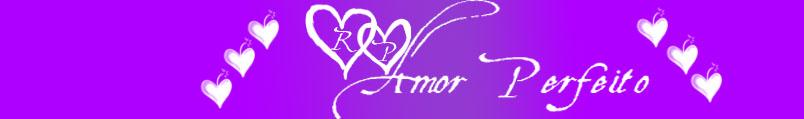 RP AmorPerfeito