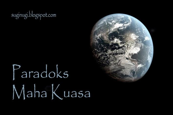 Paradoks Maha Kuasa, paradok tuhan, tuhan, Allah, keberadaan Tuhan