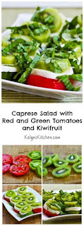 Caprese Salad with Red and Green Tomatoes and Kiwifruit [from KalynsKitchen.com]