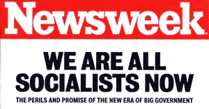 Image result for newsweek 2009 cover we're all socialists now