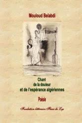 Chant de la douleur et de l'espérance algériennes