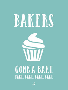 Bakers Gonna Bake!