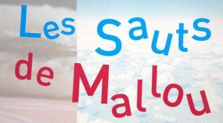Les sauts de Mallou