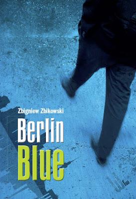 """Zbigniew Zbikowski – """"Berlin Blue"""""""
