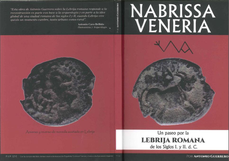 Nabrissa veneria. Un paseo por la Lebrija romana. Antonio Guerrero.