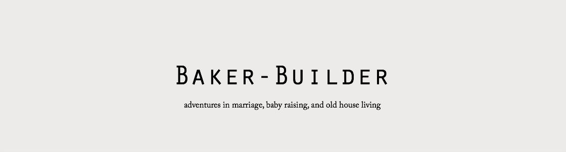 baker-builder