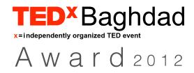 جائزة تيد إكس بغداد 2012 تفتح أبوابها للتقديم