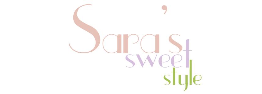 Sara's Sweet Style