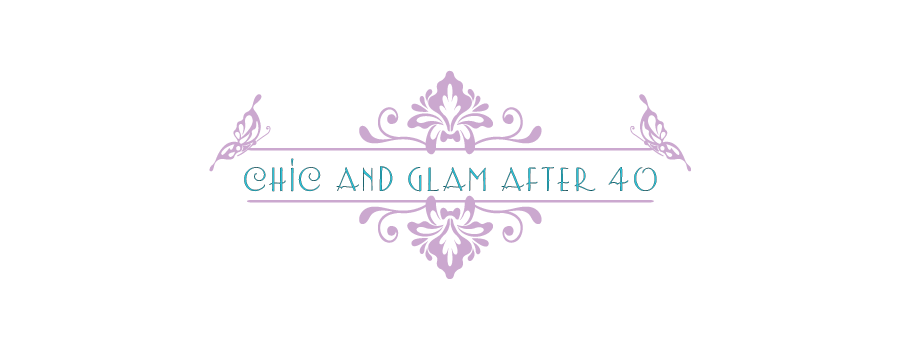 Chic and Glam after 40
