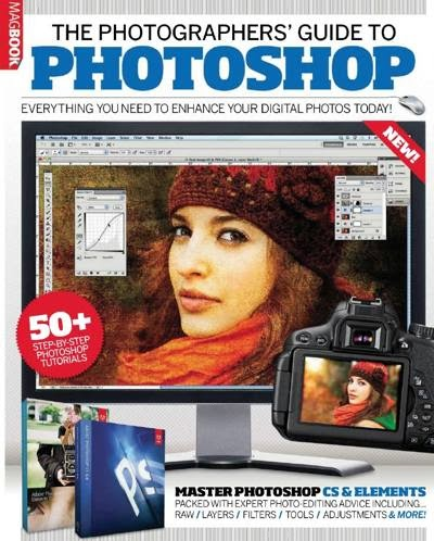 The Photographer's Guide to Photoshop 5th edition 2013