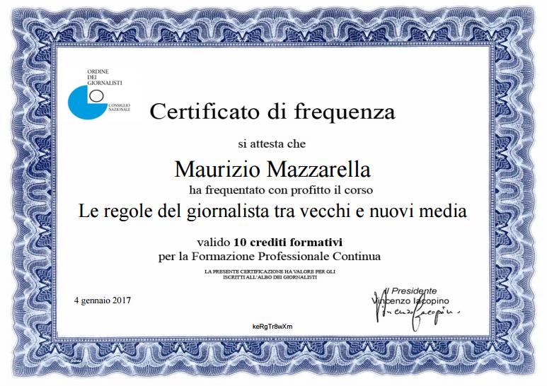 """Certificato di Frequenza """"Le Regole del Giornalista tra Vecchi e Nuovi Media"""""""