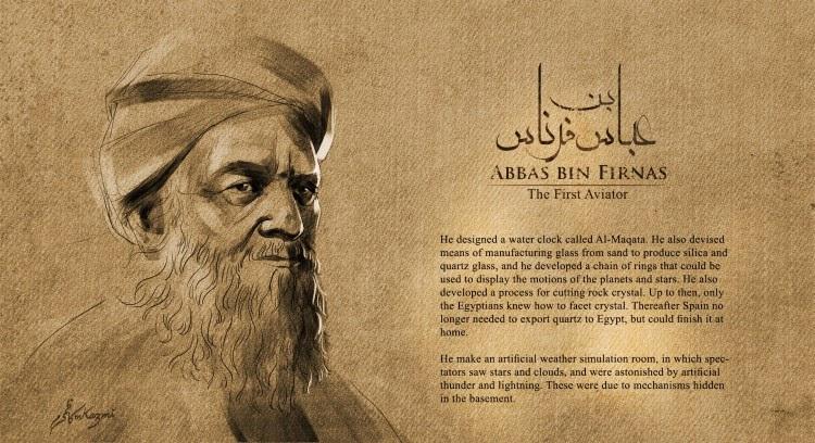 "The First Aviator In History ""Abbas Bin Firnas"""