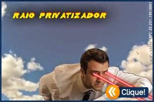 O candidato que possui o RAIO PRIVATIZADOR