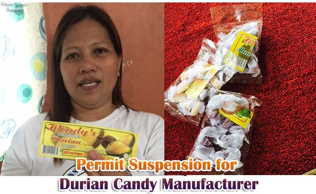 Permit Suspension for Durian Candy Manufaturer