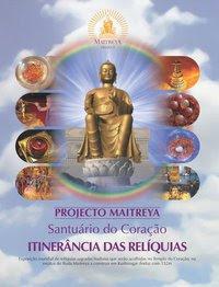 . : Projecto Maytreya : . Santuário do Coração . : Harmonia e Iluminação pelo Amor Universal : .
