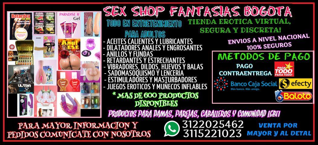 SEX SHOP FANTASIAS BOGOTA, TIENDA EROTICA VIRTUAL, SEGURA Y DISCRETA!