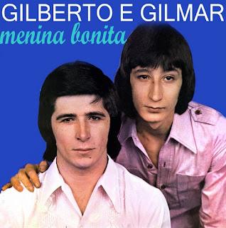 Gilberto e Gilmar - Menina Bonita