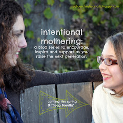 Intentional Mothering Series