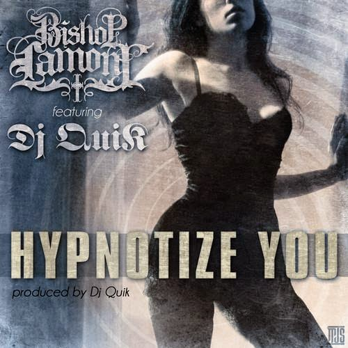 Bishop Lamont – Hypnotize You f. DJ Quik