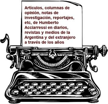 Artículos, entrevistas y escritos de Humberto Acciarressi