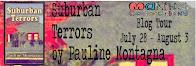 Suburban Terrors by Pauline Montagna