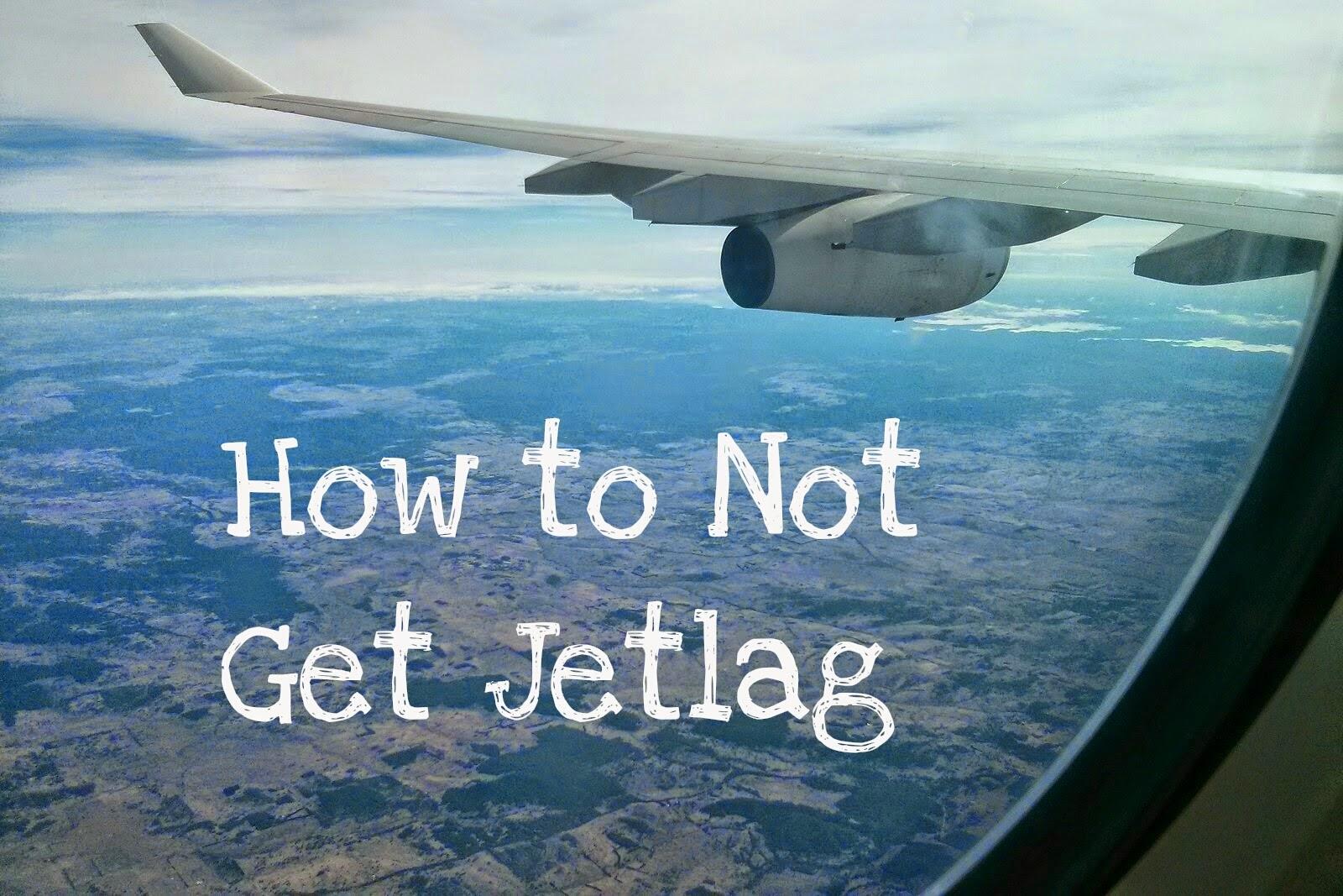 How to Not Get Jetlag