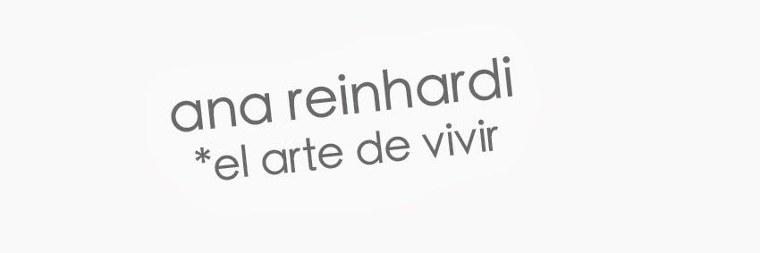 ana reinhardi - el arte de vivir