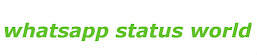 Whatsapp Status World - Funny,Romantic,Sad,Breakup Status