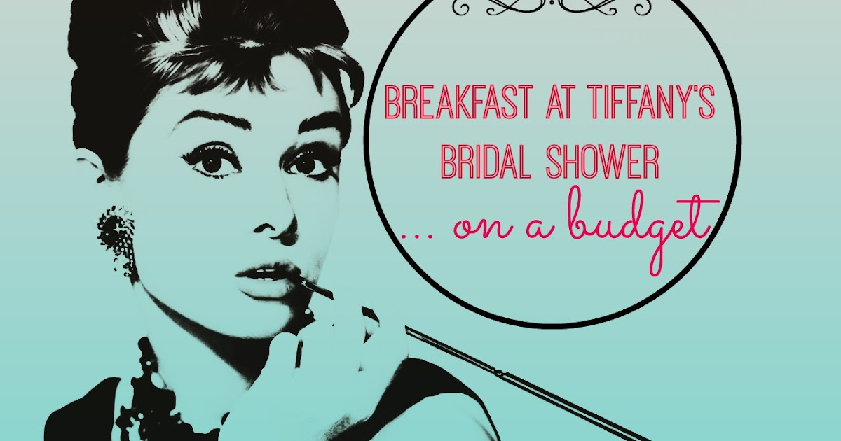 erin go hooah breakfast at tiffanys themed bridal shower on a budget