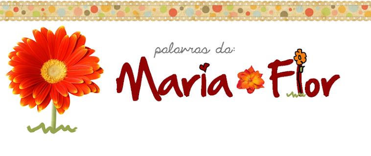 Palavras da Maria Flor