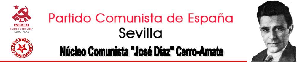 """Núcleo Comunista PCE """"José Díaz"""" Cerro-Amate"""