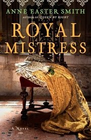 Royal Mistress: A Novel by Anne Easter Smith