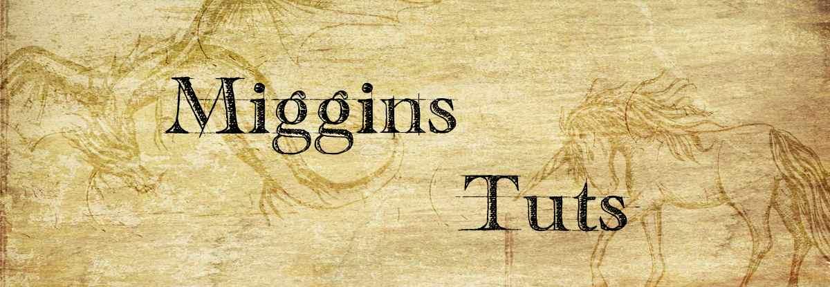 Miggins Tutorials
