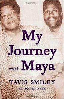 My Journey With Maya by Tavis Smiley with David Ritz