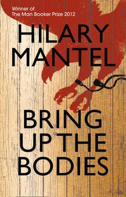 Book review, Hilary Mantel, Bring Up The Bodies, Wolf Hall, Booker Prize 2012, new books