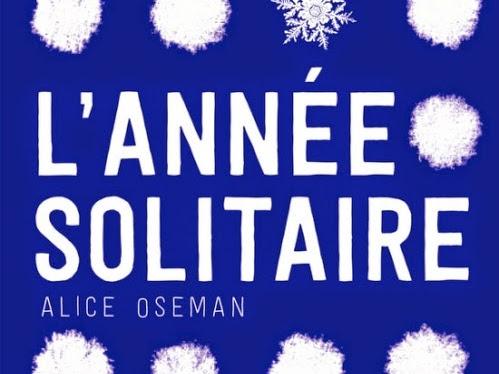 L'année Solitaire de Alice Oseman