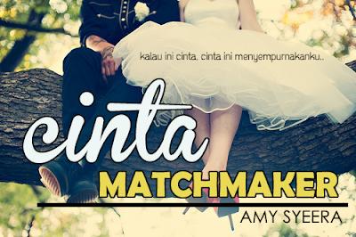 Cinta Matchmaker -bab 8-