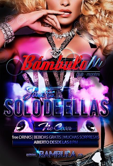 ► La Noche De Ellas En Bambula CLUB