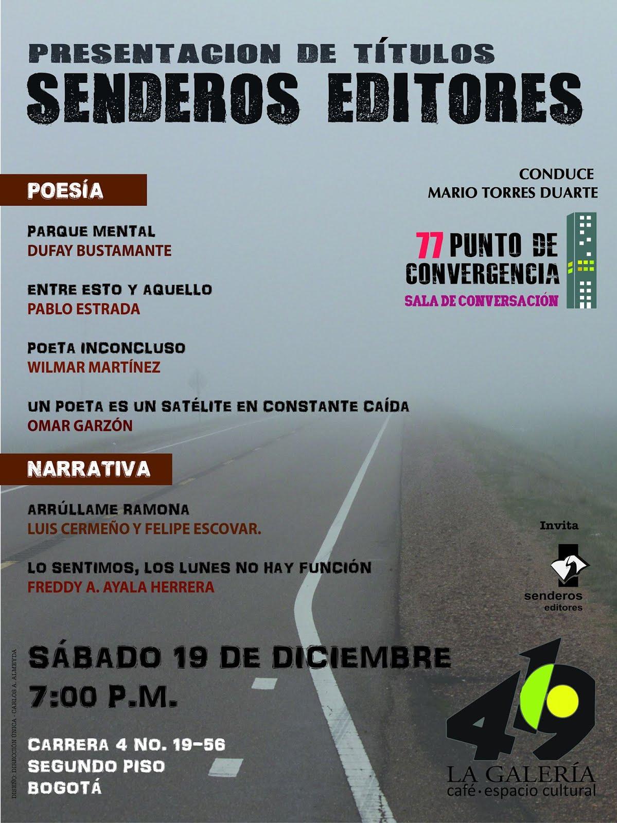 Presentación de Senderos Editores en La Galería 419, Bogotá.