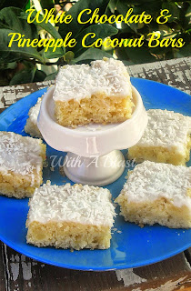 White Chocolate and Pineapple Coconut Bars ~ Nobody can resist these chewy White Chocolate, Pineapple Coconut Bars and the longer they stand the better ! #WhiteChocolateBars #PineappleBars #SweetTreats